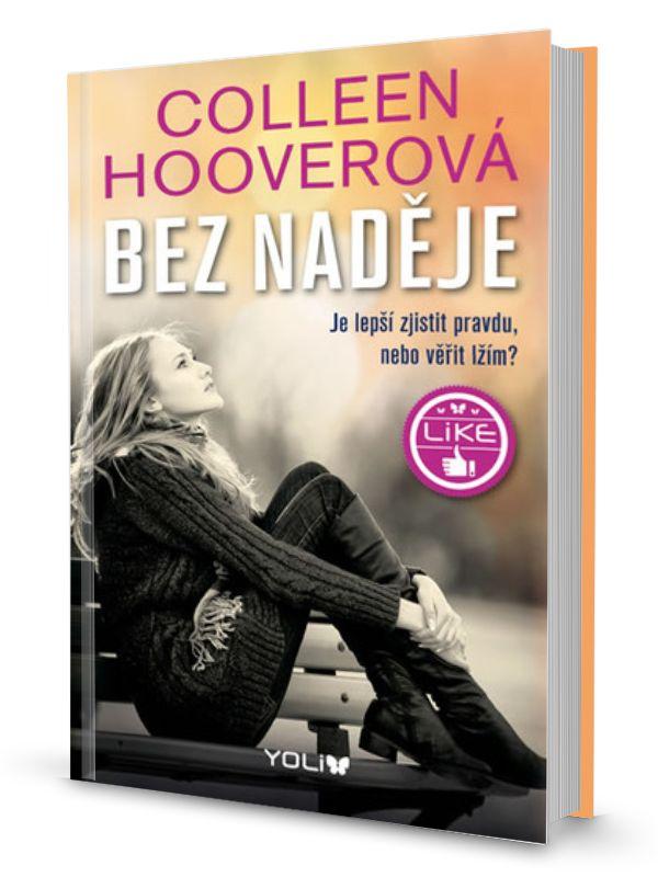 VeEee's Bookshelf: Colleen Hoover - Bez naděje