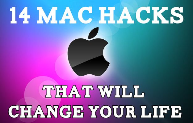 14 Mac Hacks That Will Change The Way You Use Your Computer... life changed!