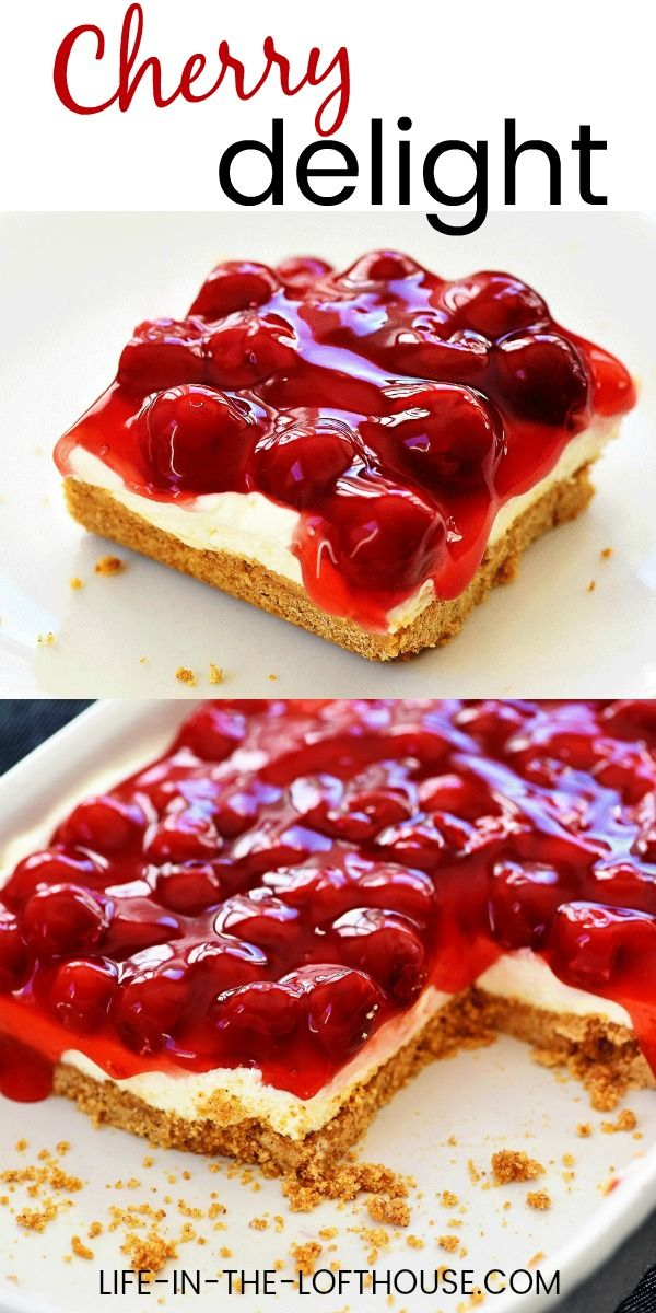 Cherry Delight Life In The Lofthouse Cherry Delight Dessert Dessert Recipes Cherry Desserts