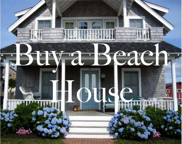 Buy a beach house