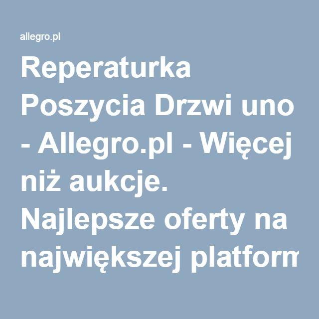 Reperaturka Poszycia Drzwi uno - Allegro.pl - Więcej niż aukcje. Najlepsze oferty na największej platformie handlowej.
