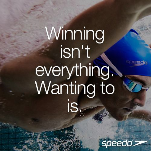 Winning isn't everything. Wanting to is. #Speedo #Swimming #Getspeedofit…