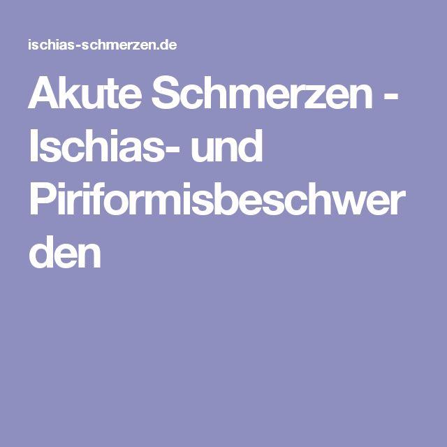 Akute Schmerzen - Ischias- und Piriformisbeschwerden