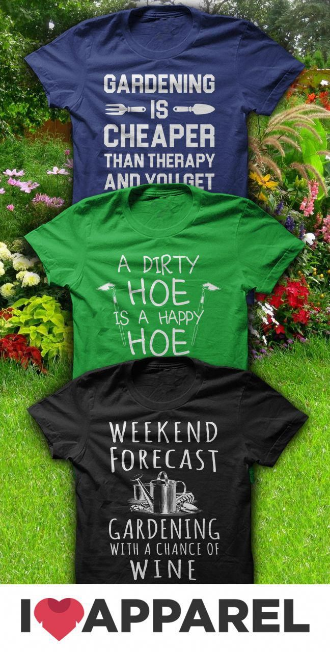 Find The Best Gardening Jokes And Shirts Only At I Love Apparel