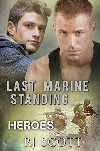 Last Marine Standing (Heroes Book 2) by RJ Scott https://www.amazon.com/dp/B00O9418Q8/ref=cm_sw_r_pi_dp_U_x_QN2wAbH9MN6SN