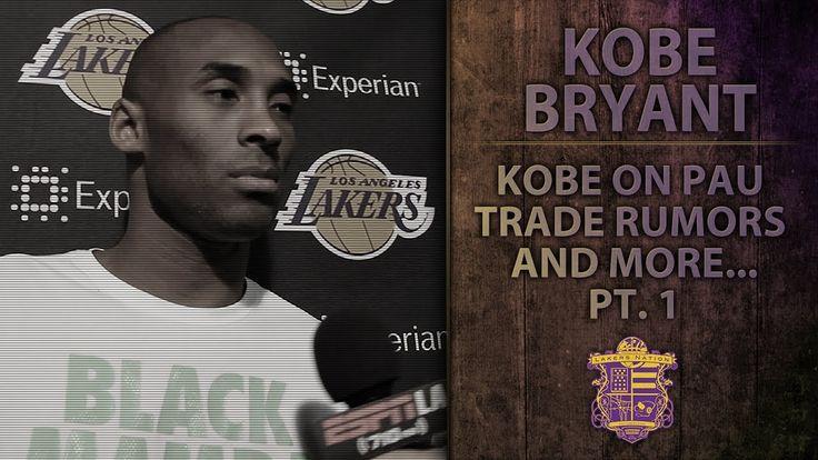 Lakers News: Kobe Bryant On Pau Gasol Trade Rumors, Kendall Marshall, An...