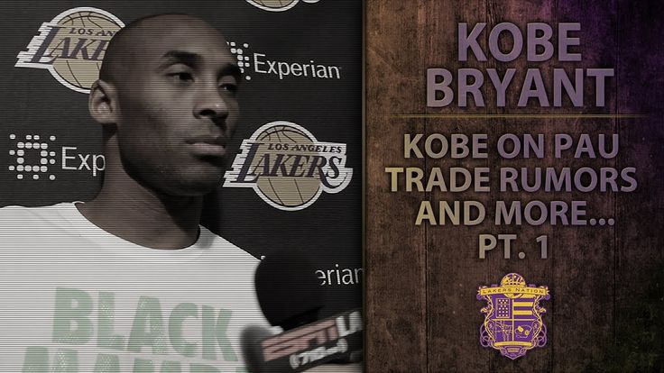 Lakers News: Kobe Bryant On Pau Gasol Trade Rumors, Kendall Marshall, An...