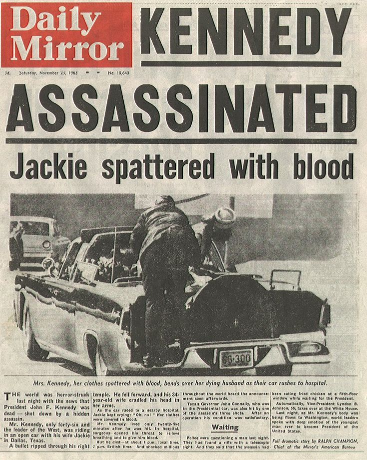 John F Kennedy  Assassinated  Nov 22 1963