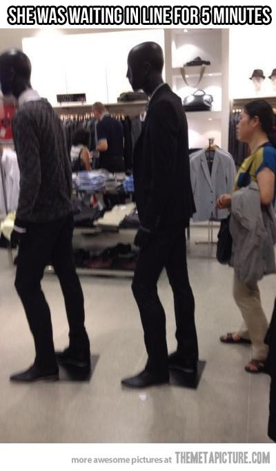 This lady waited in line for 5 minutes! Lol!