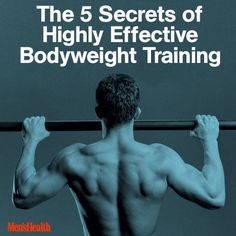 The 5 Secrets of Effective Body-Weight Training