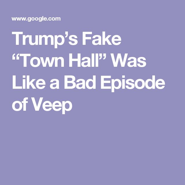 """Trump's Fake """"Town Hall"""" Was Like a Bad Episode of Veep"""