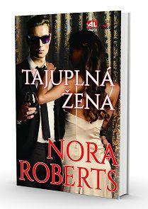 Tajuplná žena - Roberts Nora http://www.alpress.cz/tajuplna-zena/