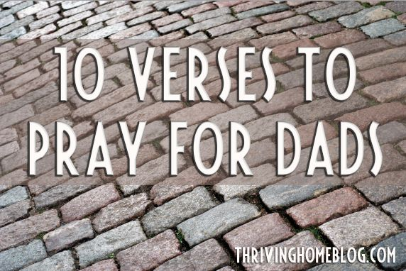 Commit to pray for your husband for 10 days. Here are 10 Verses to get you started.