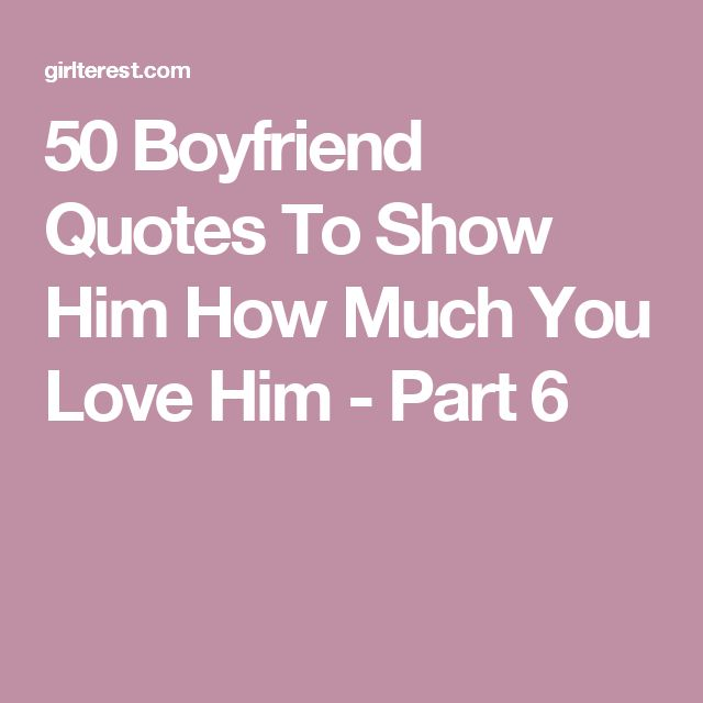 Quotes About Love For Him: 25+ Best Love Boyfriend Quotes Ideas On Pinterest