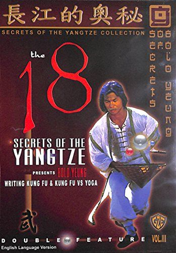 The 18 Secrets of the Yangtze by Bolo Yeung Vol 3 Writing Kung Fu  Kung Fu vs Yoga ** Want to know more, click on the image.  This link participates in Amazon Service LLC Associates Program, a program designed to let participant earn advertising fees by advertising and linking to Amazon.com.
