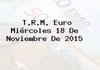 http://tecnoautos.com/wp-content/uploads/imagenes/trm-euro/thumbs/trm-euro-20151118.jpg TRM Euro Colombia, Miércoles 18 de Noviembre de 2015 - http://tecnoautos.com/actualidad/finanzas/trm-euro-hoy/trm-euro-colombia-miercoles-18-de-noviembre-de-2015/