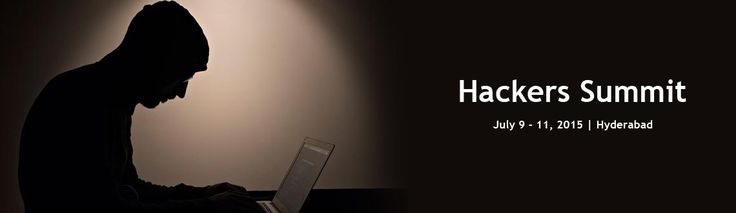 Hackers Summit from July 9 - 11, 2015 @ Hyderabad  Book Tickets Now: http://bit.ly/1MHqaOu  #Hyderabad #Hackers #Meraevents