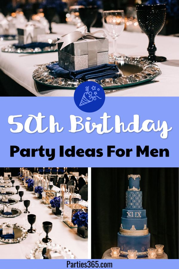 Ideas For A Masculine Milestone 50th Birthday Party 50th Birthday Party Themes 50th Birthday Party 50th Birthday Party Decorations