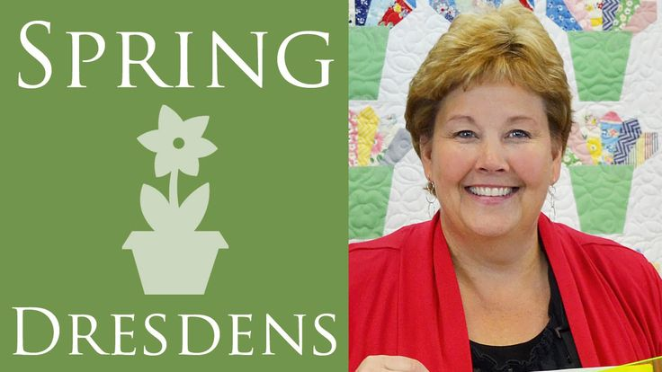 The Spring Dresdens Quilt: Easy Quilting Tutorial with Jenny Doan of MSQC!
