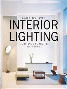 Interior-Lighting-for-Designers-by-Gary-Gordon-2003-Hardcover-Revised