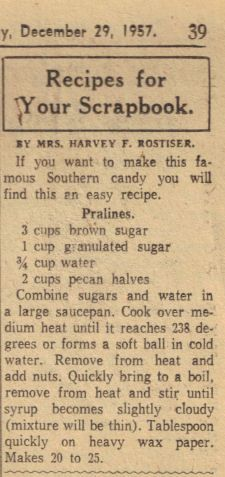 Pralines Recipe Clipping, from Recipe Curio. This recipe was written by Mrs. Harvey F. Rostiser, in 1957.
