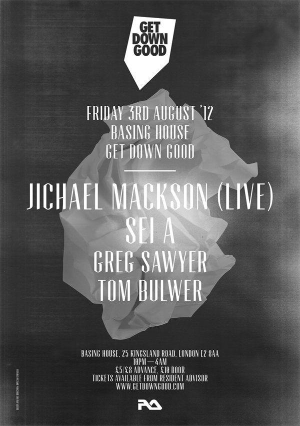 Getdowngood presents Jichael Mackson & Sei A at Basing House
