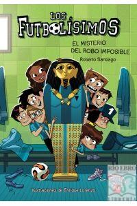 FUTBOLISIMOS 5 EL MISTERIO DEL ROBO IMPOSIBLE