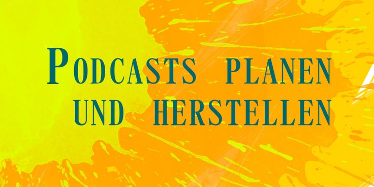 Podcast Vorbereitung, Aufnahme und Nachbearbeitung