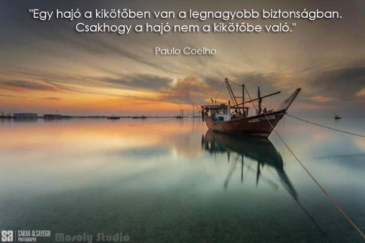 Paulo Coelho idézete a biztonságról. A kép forrása: Mosoly Stúdió # Facebook