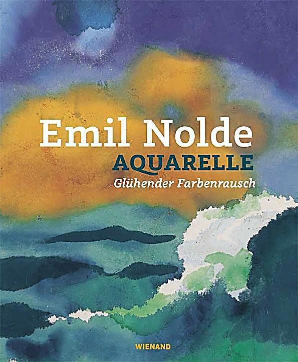 Emil Nolde Gluhender Farbenrausch Gebunden Buch In 2020