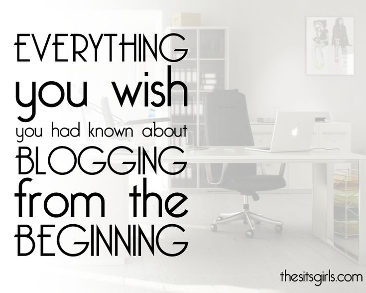 Starting a Blog: Everything You Need to Know - The SITS Girls http://www.thesitsgirls.com/blogging/blogging-from-the-beginning/