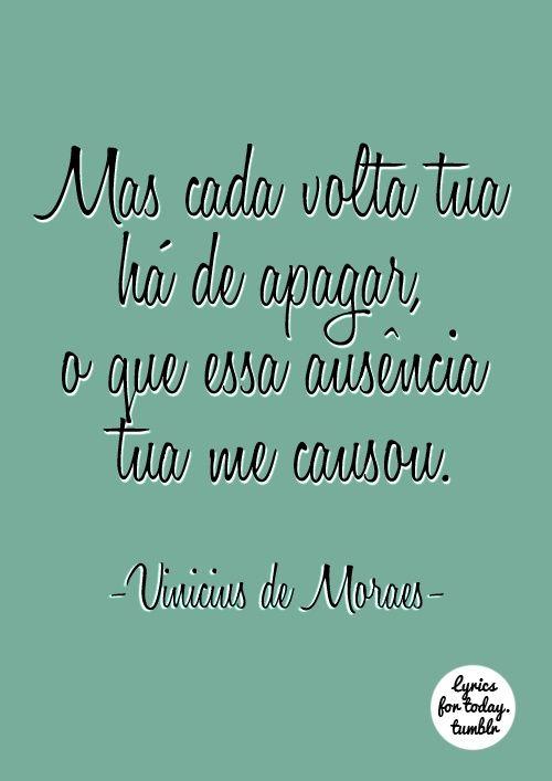 Xtoriasdacarmita: Palavras que li e guardei:Vinicios de Morais