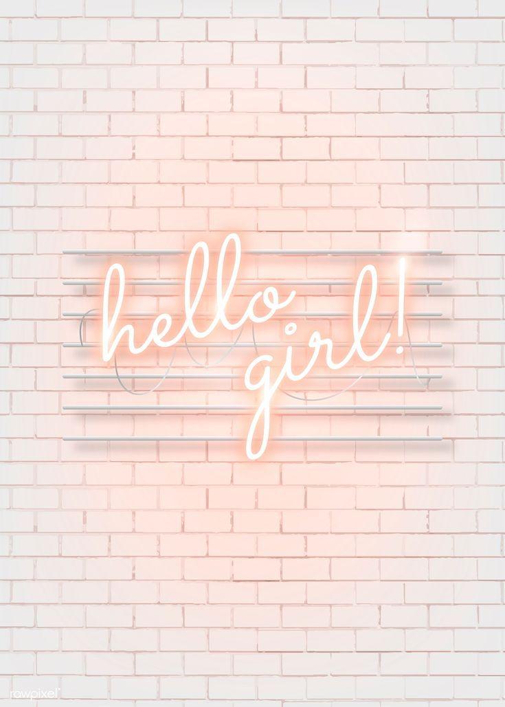 Download Premium Illustration Of Hello Girl Neon Word On A White Brick Neon Words Neon Wallpaper Wall Wallpaper