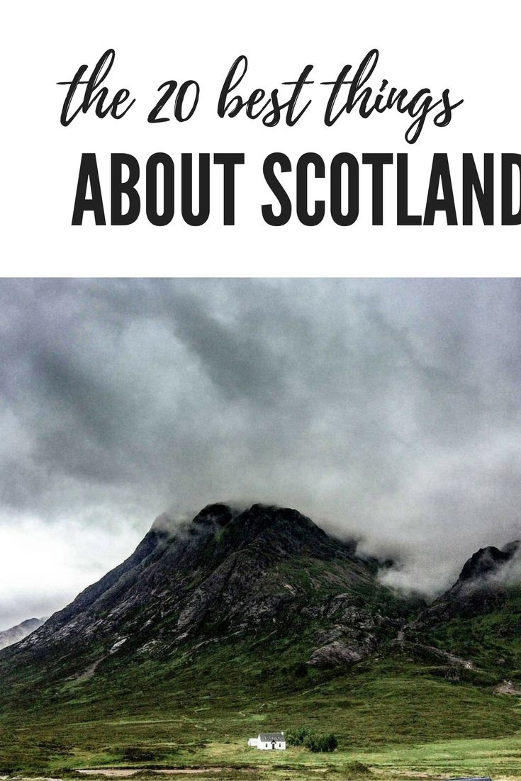 Scotland is the best small country in the world, this is why. Best 20 things about Scotland.