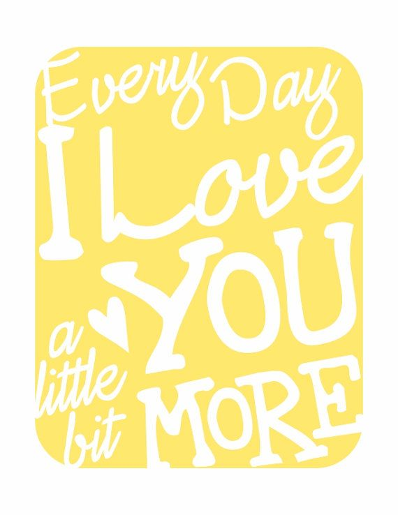 Quotes I Love You More Every Day: Every Day I Love You V4