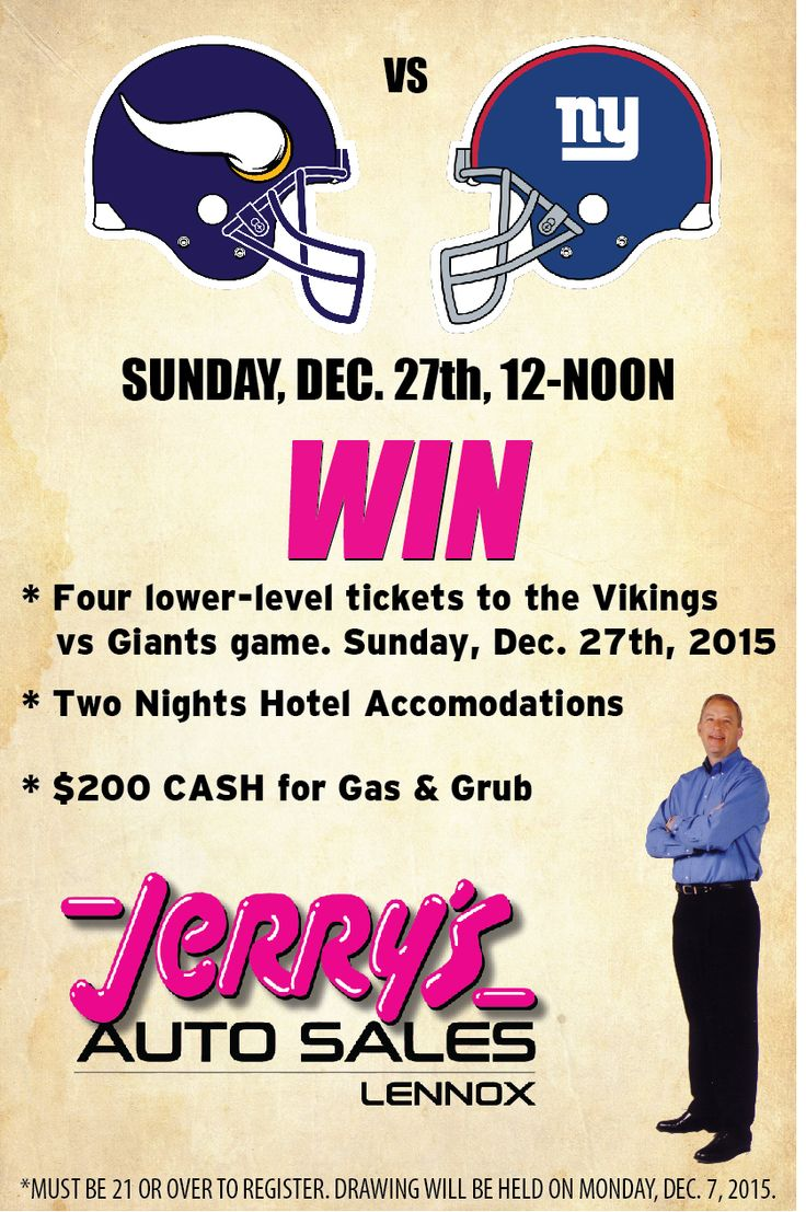 Enter to WIN your chance to attend the December 27th Vikings game! Grand Prize includes 4 lower level tickets to the game, a two nights hotel stay accomedations and $200 in fun money! All registrations must happen at the Lennox location. Enter as man times as you want. Must be 21 or older to enter. Drawing will be held December 07, 2015.  #Jerrys #AutoSales #VikingsTickets #Win #SKOL!!!!!