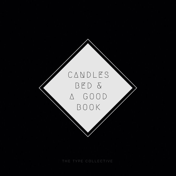 C A N D L E S • B E D • B O O K  #thetypecollective #wordtype #type #typography #quote #quotes #font #fonts #quoteoftheday