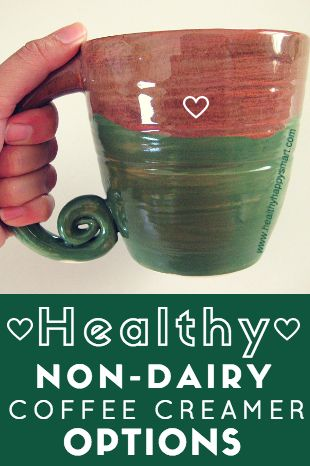 Healthy Non Dairy Creamer Options - coconut based, vegan, paleo, eat clean, clean eating