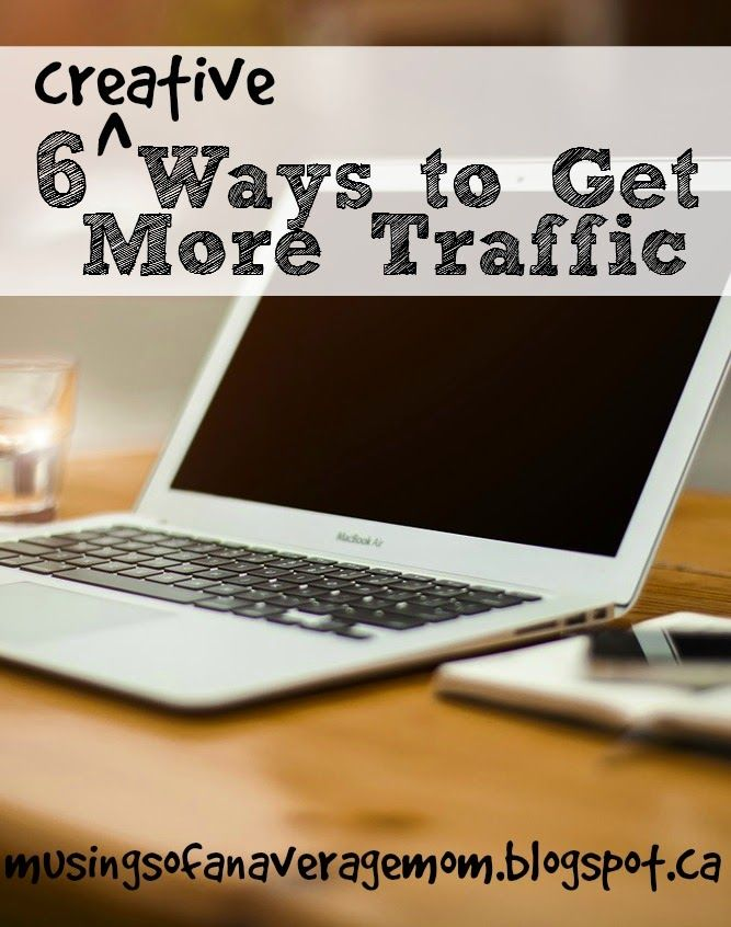 Six Way to Get More Traffic