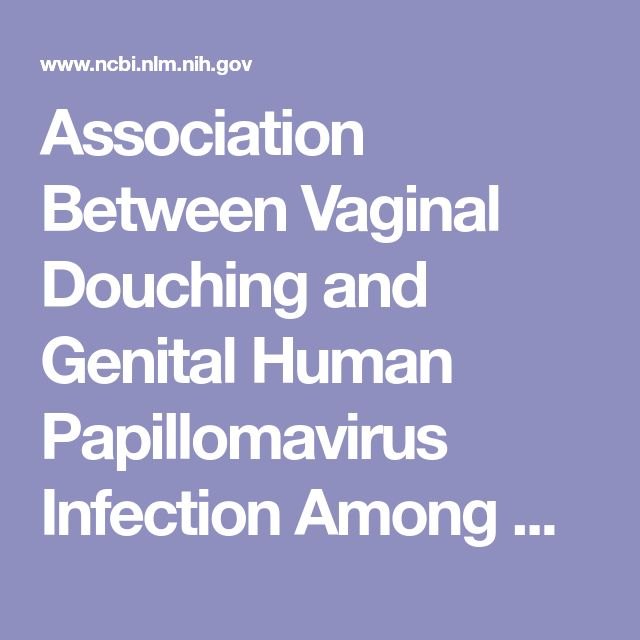 Association Between Vaginal Douching and Genital Human Papillomavirus Infection Among Women in the United States.  - PubMed - NCBI