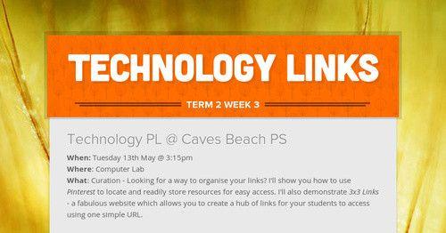 Technology Links Term 2 Week 3 2014
