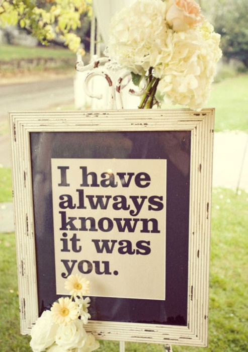 I have always known it was you, Prints, Flowers, Wedding