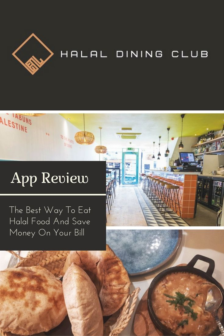 Halal Dining Club App Review The Best Way To Eat Halal Food And Save Money On Your Bill Muslimtravelgirl Halal Recipes Dining Club Food