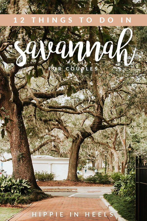 12 Things To Do In Savannah For Couples Hippie In Heels Savannah Chat Cheap Weekend Getaways Travel Usa