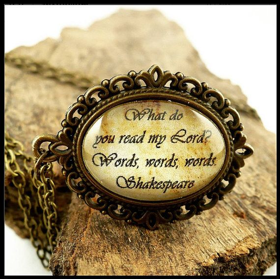 SHAKESPEARE Hamlet quote medallion, Art & Literature collection, cabochon, necklace, bronze tone, poetry, love reading