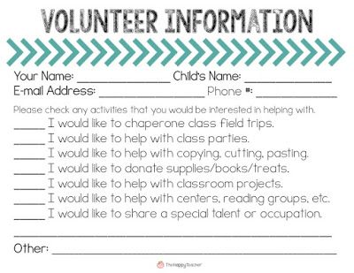 Do you need volunteers in your classroom?  Do you want to get parents involved?  Have parents fill out this Volunteer form at Meet the Teacher Night.  This will make Back to School so much easier!