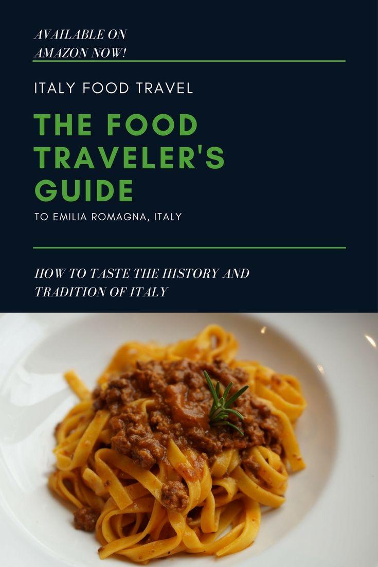Best Europe Food Travel Images On Pinterest European - Emilia romagna an italian food lovers paradise