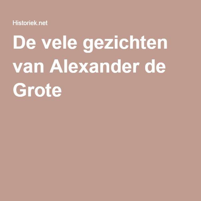 De vele gezichten van Alexander de Grote