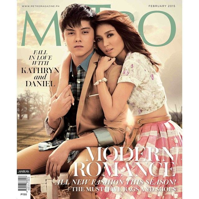 """""""Kathryn Bernardo & Daniel Padilla together for the first time on the cover of a fashion magazine!""""   Metro Magazine February 2015"""