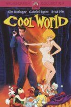 Image of Cool World. 80's movie? I didn't know Brad Putt was in this movie